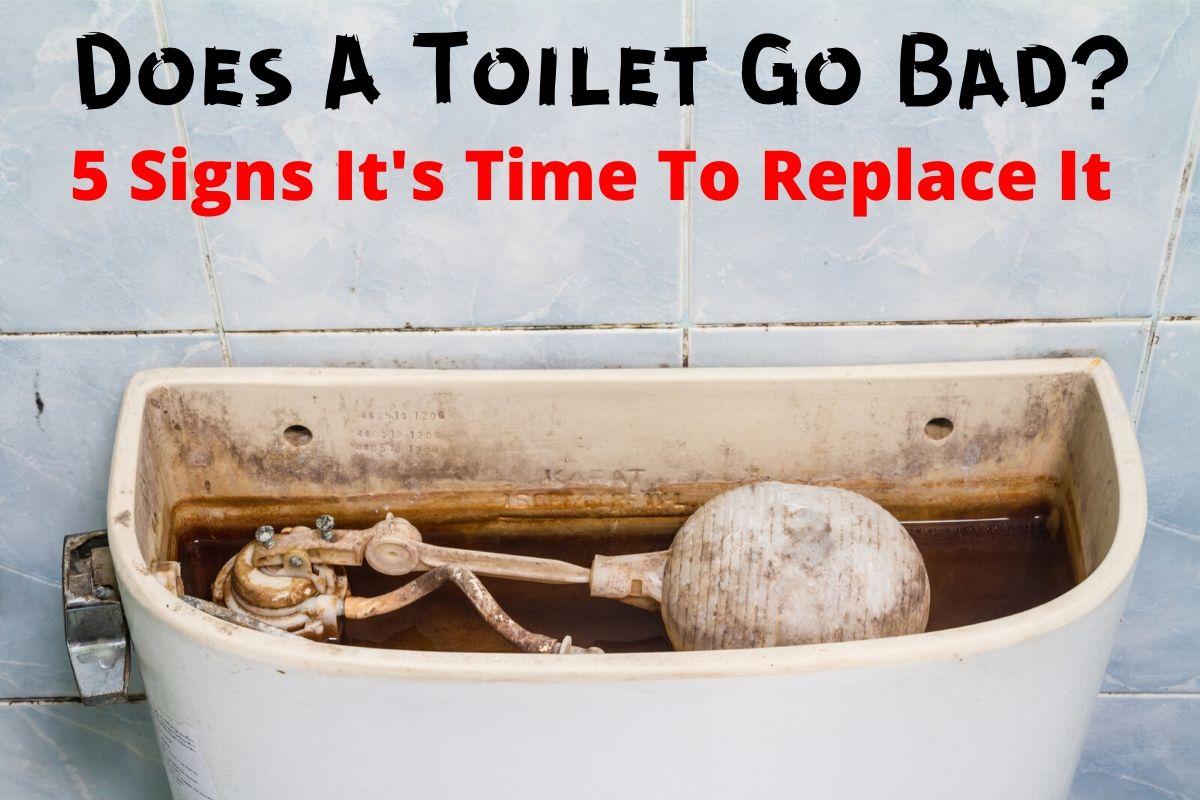 do toilets go bad