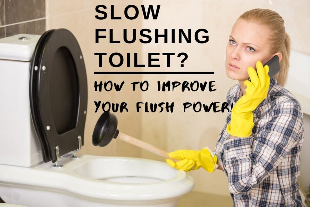 Slow Flushing Toilet