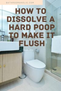 how to dissolve a hard poop