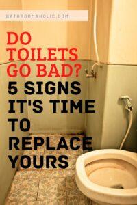 do toilets go bad_